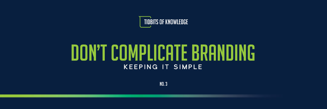 blog-image-3_dont-complicate-branding